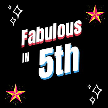 Fabulous in 5th!