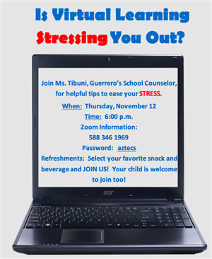 Guerrero Parent Workshop - Tips to Ease your Stress