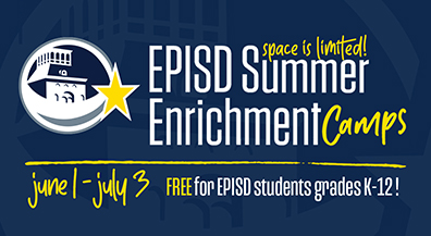 EPISD to launch virtual Summer Enrichment Camps on June 1