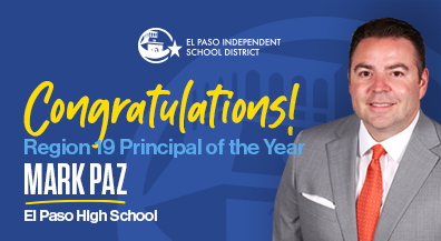 El Paso High's Paz is Region 19 Principal of the Year