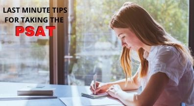 Taking the PSAT tomorrow? Here are some helpful tips!