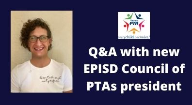 EPISD Q&A: EPISD Council of PTAs President Bridgette Valdes