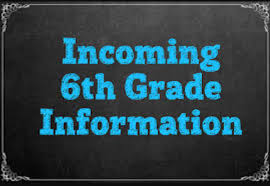 Attention Incoming 6th Grade Parents